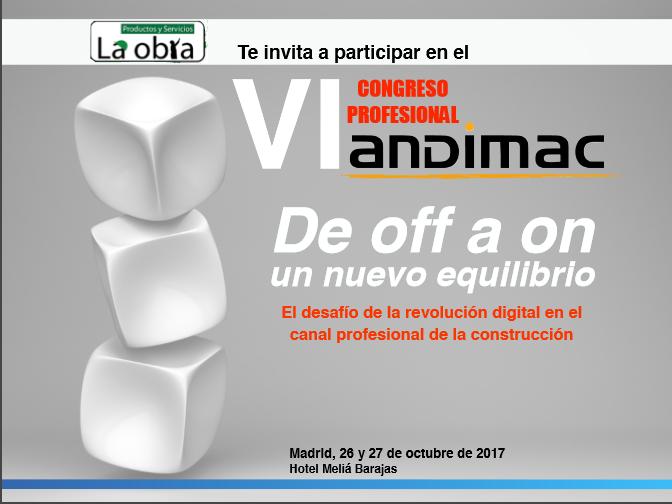VI CONGRESO PROFESIONAL ANDIMAC: DE OFF A ON